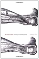 The Body Multiple: Ontology in Medical Practice (Science and Cultural Theory)