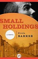 Small Holdings: A Novel