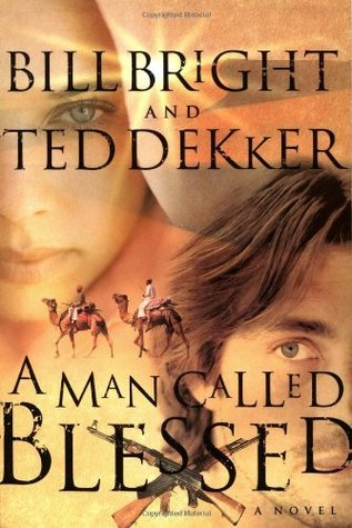 Read A Man Called Blessed The Caleb Books 2 By Ted Dekker