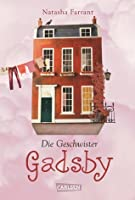 Die Geschwister Gadsby (The Diaries of Bluebell Gadsby, #1)