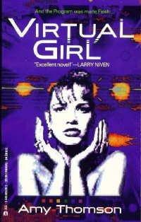 Virtual Girl by Amy Thomson