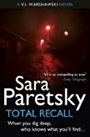 Total Recall: A V.I. Warshawski Novel (The V.I. Warshawski series)