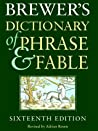 Brewer's Dictionary of Phrase and Fable