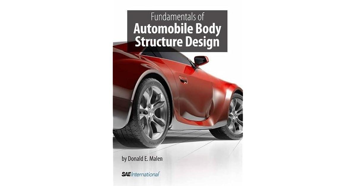 Fundamentals of Automobile Body Structure Design by Donald E