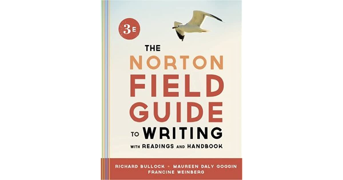 the norton field guide to writing ebook Editorial reviews about the author richard bullock (phd, university of virginia ) is emeritus  explore limited-time discounted ebooks learn more.
