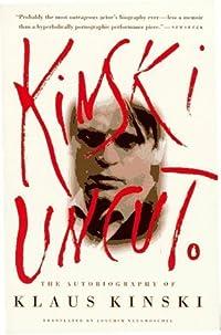 Kinski Uncut
