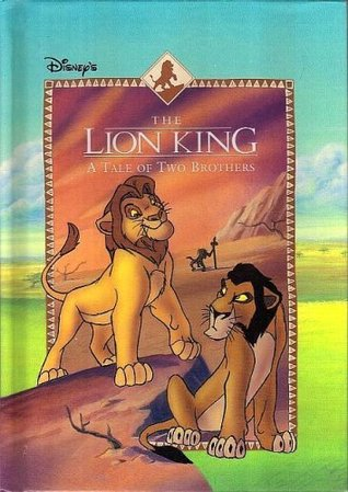 Disney's The Lion King A Tale of Two Brothers