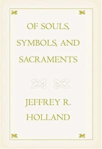Of Souls, Symbols, and Sacraments