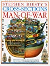 Stephen Biesty's Cross-Sections Man-Of-War by Stephen Biesty