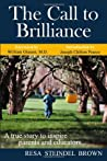 The Call to Brilliance by Resa Steindel Brown