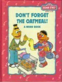 Don't Forget The Oatmeal! A Word Book by B.G. Ford