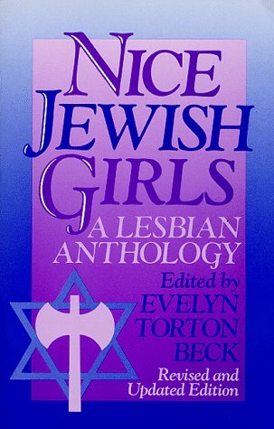Nice Jewish Girls: A Lesbian Anthology (Revised and Updated Edition)