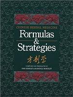 Chinese Herbal Medicine Formulas & Strategies