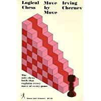 Logical Chess Move by Move (Fireside Chess Library)
