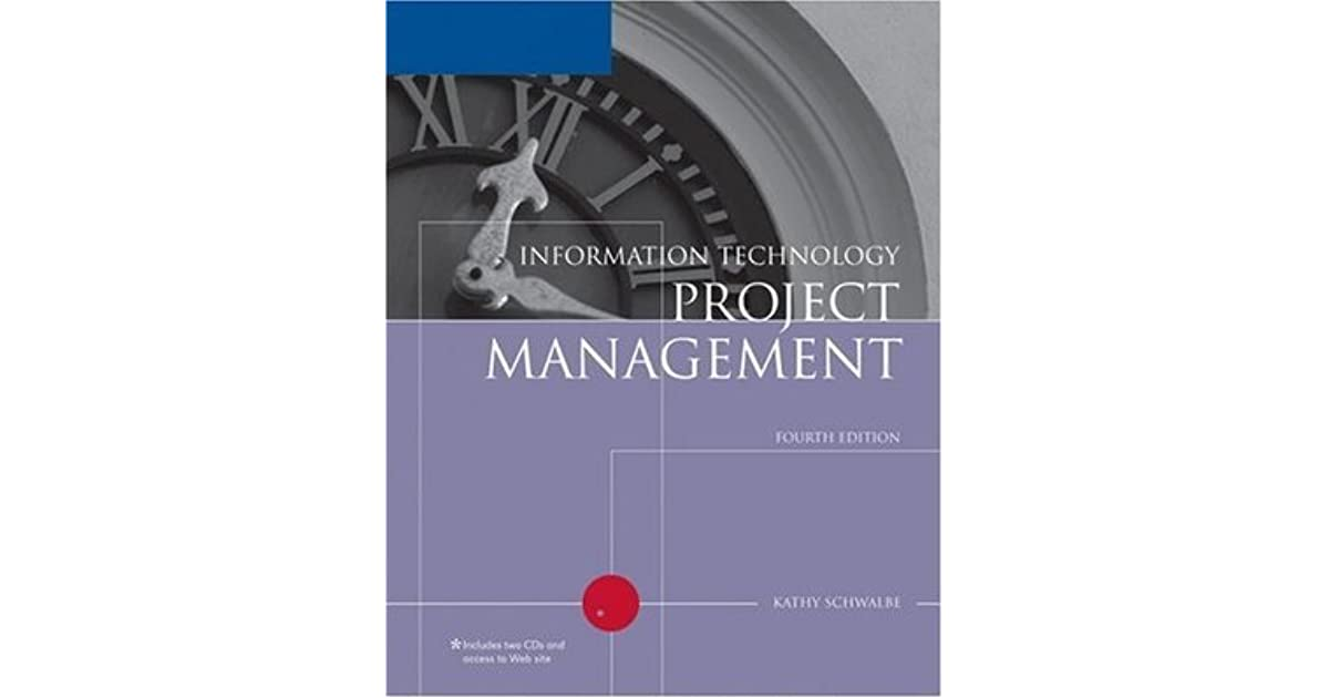 Technology Management Image: Information Technology Project Management By Kathy Schwalbe