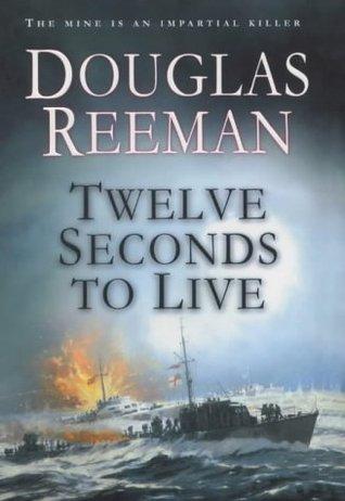 Twelve Seconds To Live