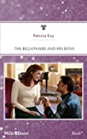 The Billionaire and His Boss (The Hunt for Cinderella)