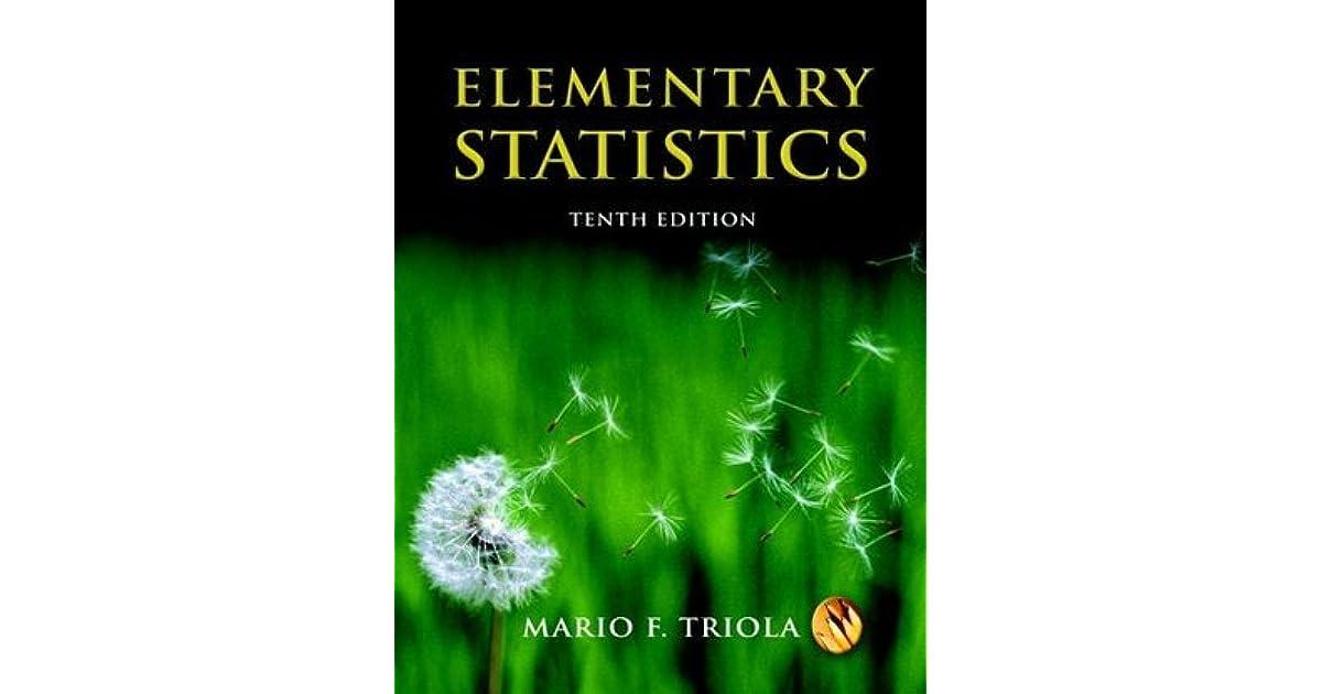 Elementary Statistics by Mario F  Triola
