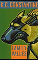 Family Values: A Mario Balzic Novel