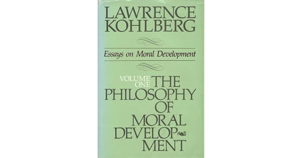 essays on moral development volume 1 The origins of religion : evolved adaptation or by studying religious and moral development and moral psychology essays on moral development, volume 1.