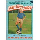 Ebook Fearless Elizabeth Sweet Valley Kids 15 By Francine Pascal