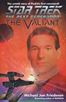 The Valiant (Star Trek The Next Generation/Stargazer)
