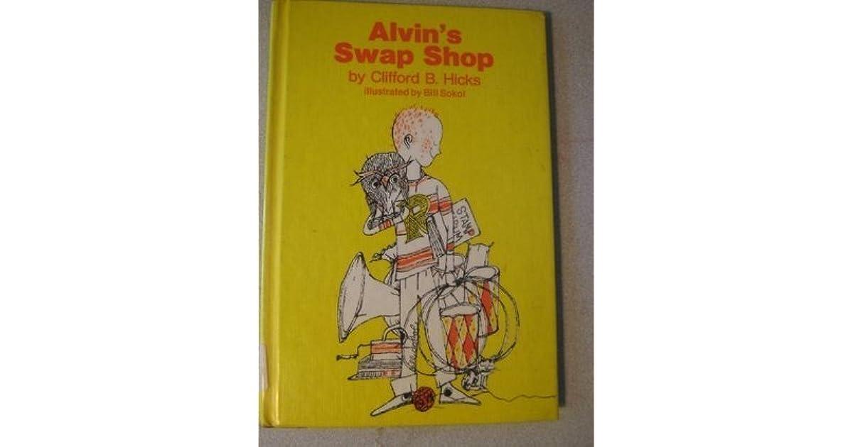 bf180095dedf Alvin's Swap Shop by Clifford B. Hicks