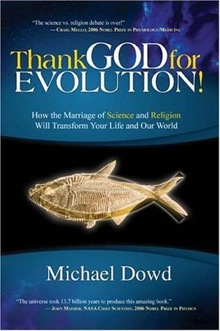 Thank-God-for-Evolution-How-the-Marriage-of-Science-and-Religion-Will-Transform-Your-Life-and-Our-World