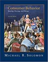 Consumer Behavior: Buying, Having and Being