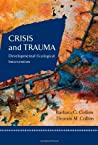 Crisis and Trauma: Developmental-Ecological Intervention