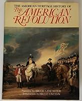 American Heritage History Of American Revolution