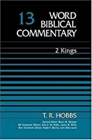 Word Biblical Commentary Vol. 13, 2 Kings