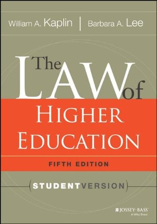 The Law of Higher Education, 5th Edition: Student Version