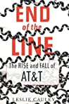End of the Line: The Rise and Fall of AT&T