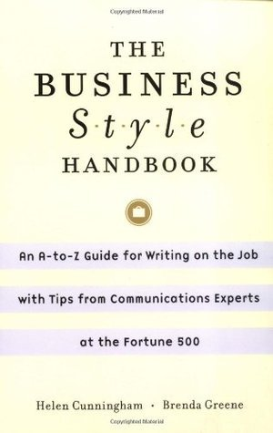 The Business Style Handbook An A-to-Z Guide for Effective Writing on the Jond Edition