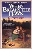 When Breaks the Dawn (Canadian West, #3)