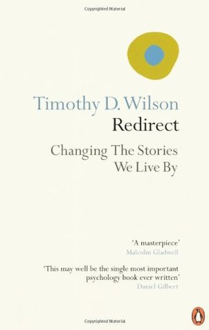 Redirect: The Surprising New Science of Psychological Change by ...