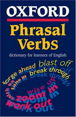 Oxford Phrasal Verbs Dictionary for Learners of English by Dilys ...