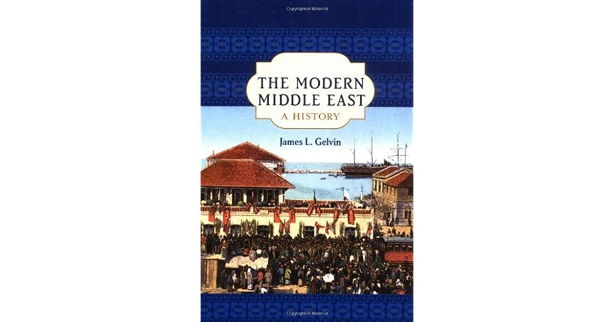 The modern middle east a history by james l gelvin fandeluxe Choice Image
