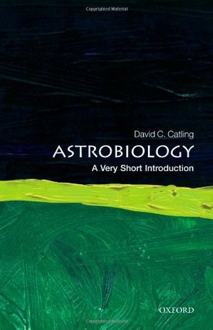 Astrobiology  A Very Short Intr