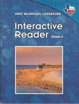 Holt McDougal Literature: Interactive Reader Grade 6 by Holt