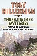 Three Jim Chee Mysteries: People of Darkness / The Dark Wind / The Ghostway