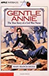 Gentle Annie by Mary Francis Shura