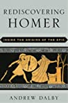 Rediscovering Homer: Inside the Origins of the Epic
