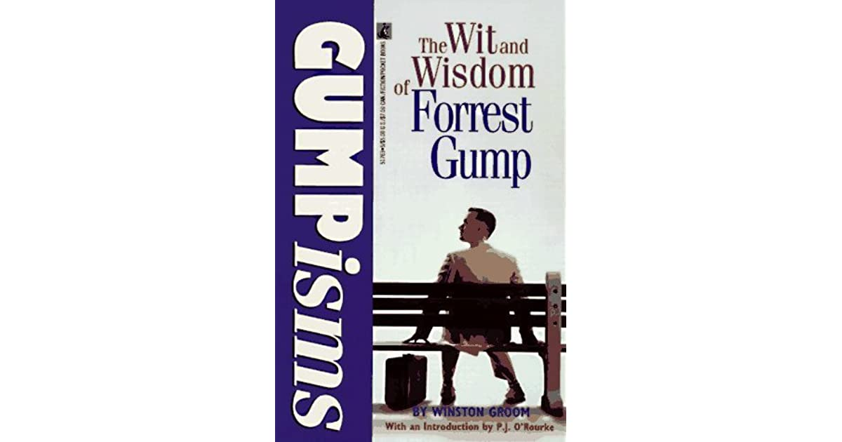 Gumpisms: The Wit and Wisdom of Forrest Gump by Winston Groom