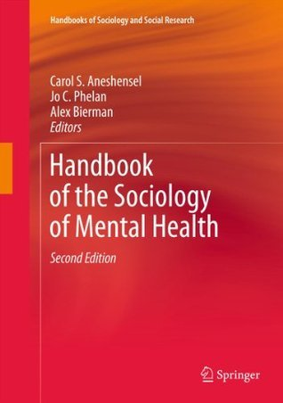 Handbook-of-the-Sociology-of-Mental-Health-Handbooks-of-Sociology-and-Social-Research-