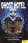 Ghost Hotel (Ghost Hotel, #1)