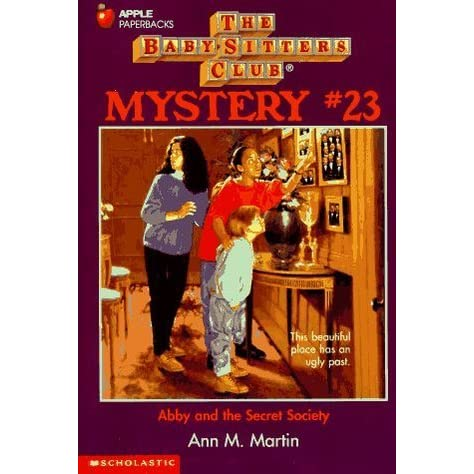 Abby and the Secret Society by Ann M  Martin
