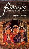 Fantasia by Assia Djebar