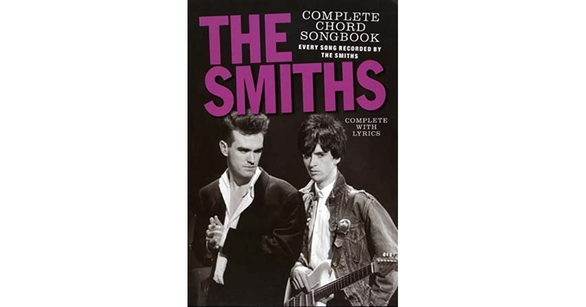 The Smiths Complete Chord Songbook By The Smiths